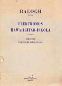 Balogh Géza: Elektromos hawaiigitár-iskola