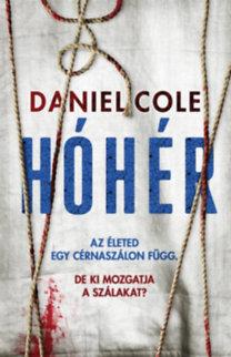 Daniel Cole: Hóhér - Rongybaba 2.