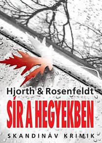 Michael Hjorth & Hans Rosenfeldt: Sír a hegyekben