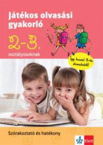 Petik Ágota Margit, Ruzsa Ágnes: Játékos olvasási gyakorló 2-3. osztályosoknak