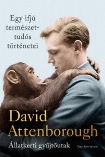 David Attenborough: Egy ifjú természettudós történetei