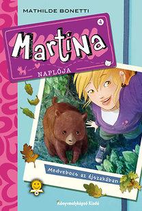 Mathilde Bonetti: Martina naplója - Medvebocs az éjszakában
