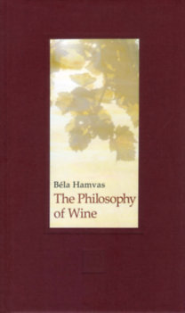Hamvas Béla: The Philosophy of Wine