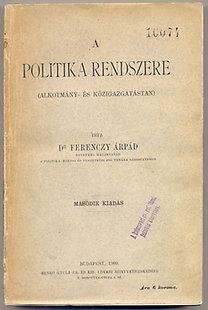 dr. Ferenczy Árpád: A politika rendszere (Alkotmány és közigazgatástan)