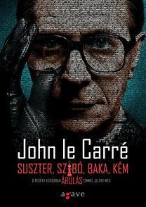 John le Carré: Suszter, szabó, baka, kém