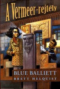 Blue Balliett: A Vermeer-rejtély