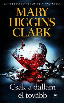 Mary Higgins Clark: Csak a dallam él tovább