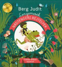 Berg Judit: Nádtengeri rejtélyek