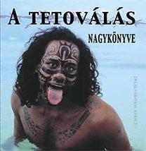 Chris Wroblewski: A tetoválás nagykönyve