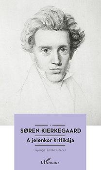 Soren Kierkegaard: Søren Kierkegaard - A jelenkor kritikája