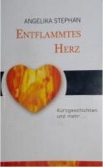 Stephan, Angelika: Entflammtes Herz