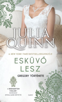 Julia Quinn: Esküvő lesz - Gregory története