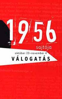 Benczédi Magda (szerk.): 1956 sajtója - Válogatás - Október 23.-November 4. - Október 23. - november 4.