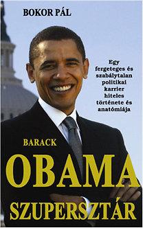 Bokor Pál: Barack Obama szupersztár