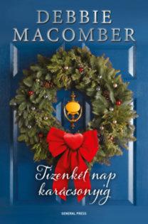 Debbie Macomber: Tizenkét nap karácsonyig
