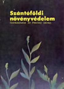 Petróczi István dr.: Szántóföldi növényvédelem
