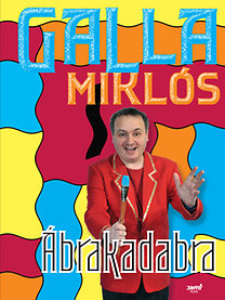 Galla Miklós: Ábrakadabra - VÁRHATÓ