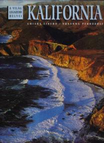 Gabo Kiadó: Kalifornia - A világ legszebb helyei