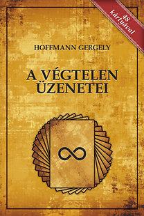 Dr. Hoffmann Gergely: A Végtelen üzenetei - 48 kártyával