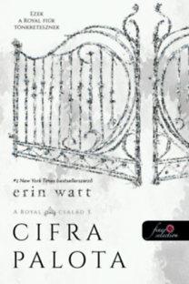Erin Watt: Cifra palota - A Royal család 3.