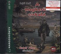Rejtő Jenő: A megkerült cirkáló - Hangoskönyv (MP3) - Rudolf Péter előadásában