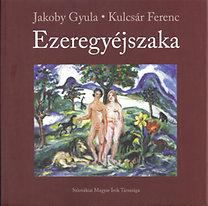 Kulcsár Ferenc; Jakoby Gyula: Ezeregyéjszaka