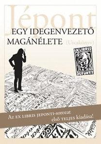 """Váczy """"Jépont"""" Tamás: Egy idegenvezető magánélete - Utcakönyv 12 képben és 40 évben"""