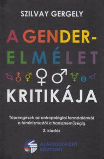 Szilvay Gergely: A gender-elmélet kritikája