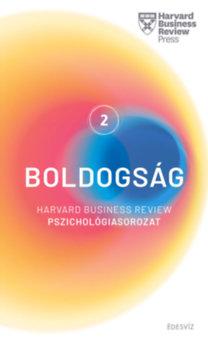 Boldogság - Harvard Business Review Pszichológiasorozat 2.