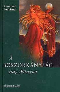 Raymond Buckland: A boszorkányság nagykönyve