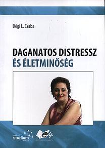 Dégi L. Csaba: Daganatos distressz és életminőség - Kutatási referenciák segítőknek