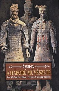 Szun Ce; Szema-fa; Wuzi: A háború művészete - A hadviselés szabályai - A tábornagy metódusa - A hadviselés szabályai, a tábornagy metódusa