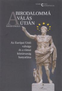 David Engels: A birodalommá válás útján