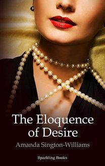 Amanda Sington-Williams: The Eloquence of Desire