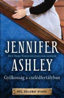 Jennifer Ashley: Gyilkosság a cselédfertályban