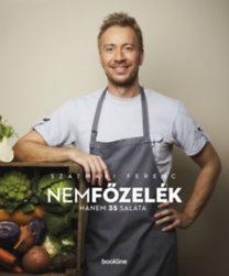 Szatmári Ferenc: nemfőzelék - hanem 35 saláta