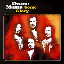 Ozone Mama: Sonic Glory - CD