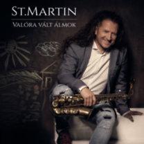 St. Martin: Valóra vált álmok - CD