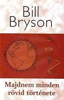 Bill Bryson: Majdnem minden rövid története