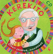 J. Kovács Judit: Kerekítő 4. - CD melléklettel - Ölbeli játékok, mondókák