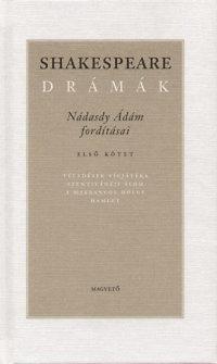 William Shakespeare: Shakespeare drámák - Első kötet
