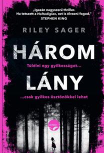 Riley Sager: Három lány