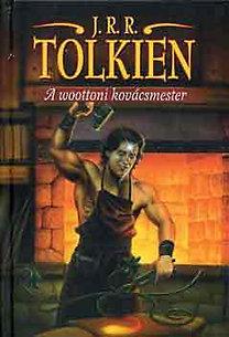 J. R. R. Tolkien: A woottoni kovácsmester