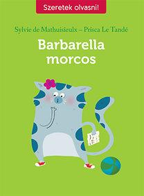 Prisca Le Tande; Sylvie de Mathuisieulx: Barbarella morcos