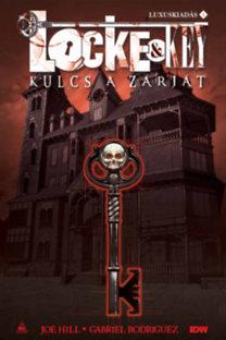 Joe Hill, Gabriel Rodrígez: Locke & Key - Kulcs a zárját 1.