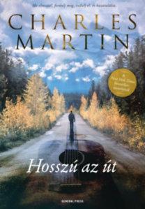 Charles Martin: Hosszú az út