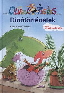 Leopé, Katja Reider: Kis Olvasó Tigris - Dinótörténetek - KIS OLVASÓ TIGRIS - ELSŐ OLVASÓ ÉLMÉNYEIM