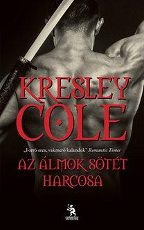 Kresley Cole: Az álmok sötét harcosa