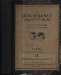 Hettner Alfréd; Littke Aurél: A leíró földrajz alapvonalai  I-II. (egybekötve) (I.kötet:Európa, II.kötet:Tengerentúli földrészek)