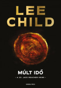 Lee Child: Múlt idő